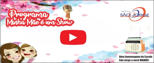 http://escolasaojorge.com.br/site/minha-mae-e-um-show/